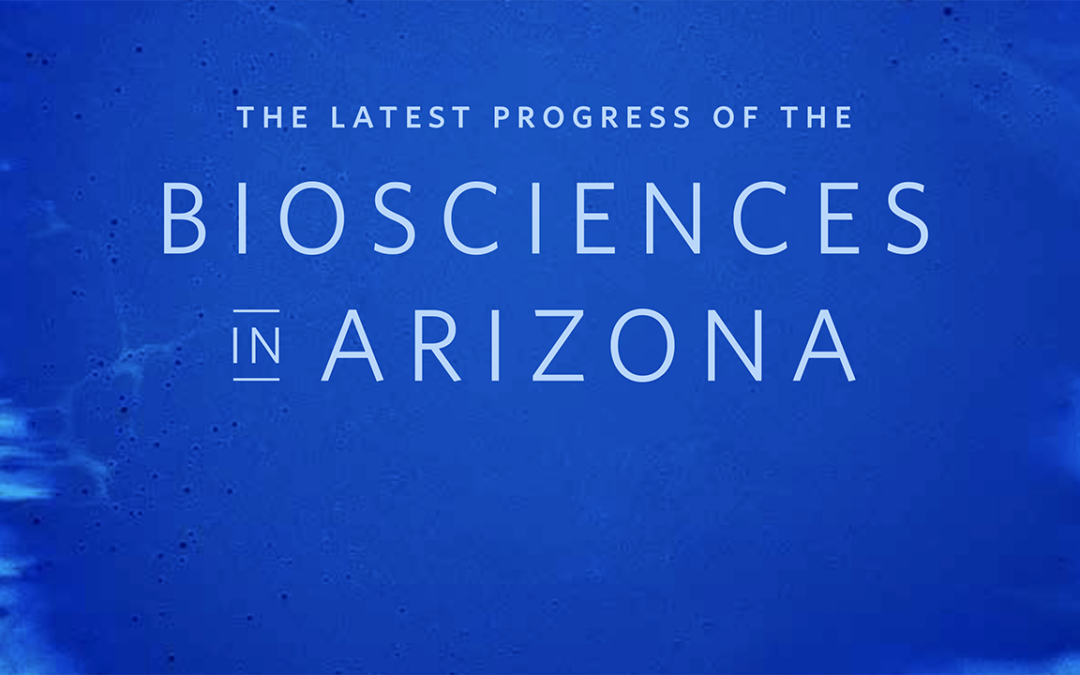 Arizona's bioscience sector sees record-high venture capital and research funding; strong gains in jobs, wages